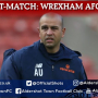 Anwar Uddin Post-Match: Wrexham AFC (A)