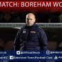 Danny Searle Post-Match: Boreham Wood (H)