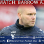 Danny Searle Post-Match: Barrow A.F.C (A)