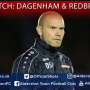 Danny Searle Pre-Match: Dagenham & Redbridge (A)