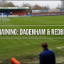 Inside Training: Dagenham & Redbridge (A)
