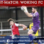 Mitch Walker Post-Match: Woking FC (A)