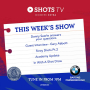 SHOTS TV MIDWEEK EXTRA: Thursday 22nd April 2021