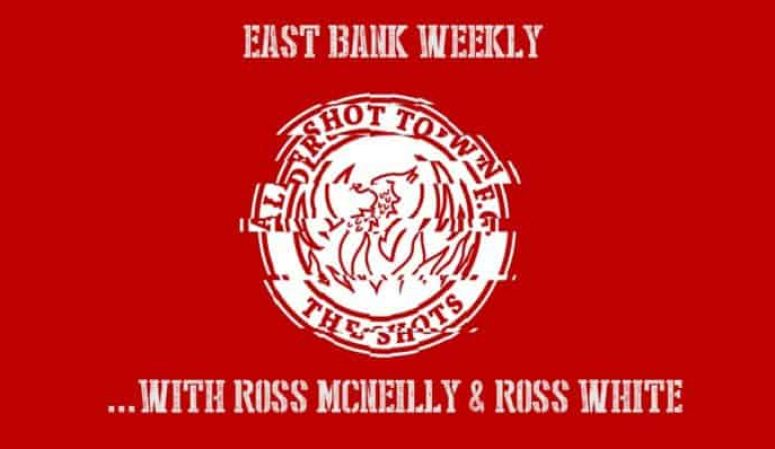 EAST BANK WEEKLY #16: Ross McNeilly and Ross White
